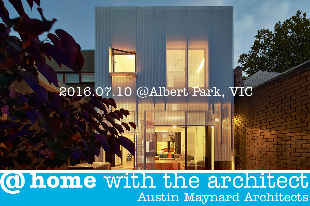 At Home with the Architect (VIC) - July 2016